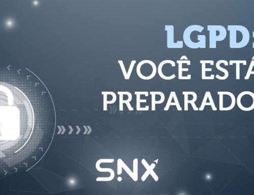 LGPD: VOCÊ ESTÁ PREPARADO?